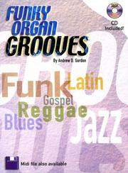 Cover of: Funky Organ Grooves Book | Gordon Andrew