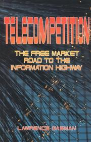 Cover of: Telecompetition by Lawrence Gasman