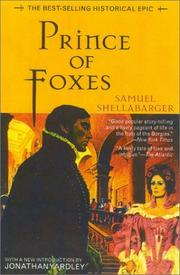 Cover of: Prince of foxes | Shellabarger, Samuel