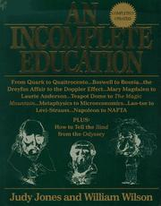 Cover of: An incomplete education | Jones, Judy