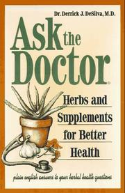 Cover of: Ask the doctor by Derrick M. DeSilva