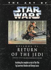 Cover of: The Art of Star Wars, Episode VI - Return of the Jedi by Random House