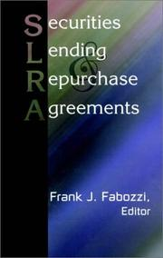 Cover of: Securities Lending and Repurchase Agreements | Frank J. Fabozzi