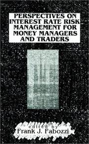 Cover of: Perspectives on Interest Rate Risk Management for Money Managers and Traders by Frank J. Fabozzi