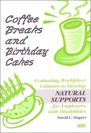 Cover of: Coffee Breaks and Birthday Cakes | David C. Hagner