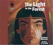 Cover Of: The Light In The Forest | Conrad Richter