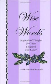 Cover of: Wise Words | Terri Hoyland, Ph.D. Wendler