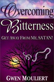 Cover of: Overcoming Bitterness | Gwen Mouliert