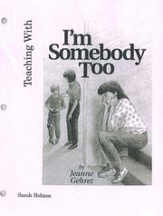 Cover of: Teaching With I'm Somebody Too | Jeanne Gehret