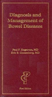 Cover of: Diagnosis and management of bowel diseases | Paul F. Engstrom