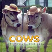 Cover of: Cows Like You've Never Seen by David Lill