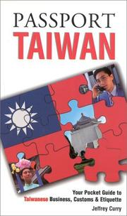 Cover of: Passport Taiwan by Jeffrey E. Curry