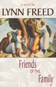 Cover of: Friends of the family by Lynn Freed