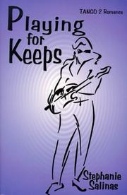 Cover of: Playing for keeps | Stephanie Salinas