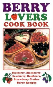 Cover of: Berry lovers cook book | Lee Fischer