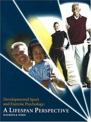 Cover of: Developmental Sport and Exercise Pychology | Maureen R. Weiss