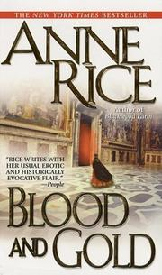 Cover of: Blood and Gold (Vampire Chronicles) by Anne Rice