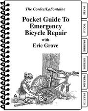 Cover of: Pocket Guide to Emergency Bicycle Repair | Eric Grove