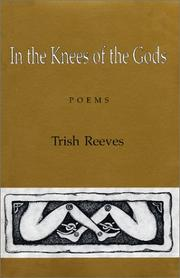 Cover of: In the knees of the gods by Trish Reeves
