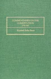 Cover of: Commentaries on the Constitution, 1790-1860 | Elizabeth Kelley Bauer