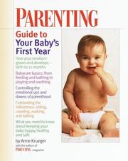 Cover of: Parenting guide to your baby's first year | Anne Krueger