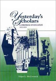 Cover of: Yesterday's scholars by Edgar L. McCormick