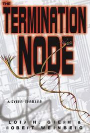Cover of: The termination node | Lois H. Gresh