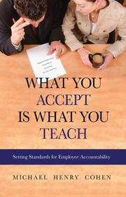 Cover of: What You Accept is What You Teach | Michael Henry Cohen