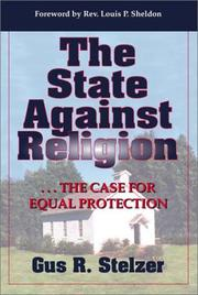 Cover of: The State Against Religion | Gus R. Stelzer