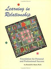 Cover of: Learning in Relationship | Ronald R. Short