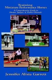 Cover of: Training Miniature Performance Horses by Jennifer Alisia Garrett