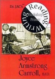 Cover of: Dr. JAC's Reading/Writing Workshop Primer | Joyce Armstrong Carroll