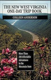 Cover of: The new West Virginia one-day trip book | Colleen Anderson
