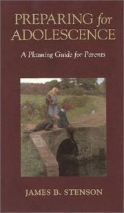 Cover of: Preparing for adolescence by James B. Stenson