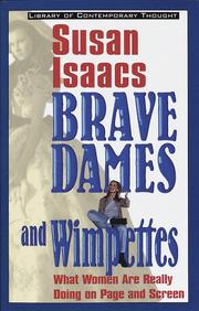 Cover of: Brave dames and wimpettes by Isaacs, Susan