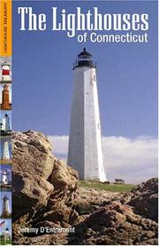 Cover of: The Lighthouses Of Connecticut (Lighthouse Treasury) | Jeremy D'Entremont