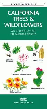 Cover of: California Trees & Wildflowers | James Kavanagh