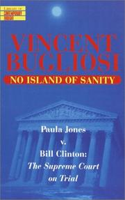 Cover of: No island of sanity by Vincent Bugliosi