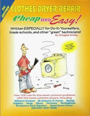 Cover of: Cheap & Easy! Clothes Dryer Repair | Douglas Emley