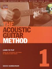 Cover of: The Acoustic Guitar Method, Book 1 (Acoustic Guitar (String Letter)) by David Hamburger