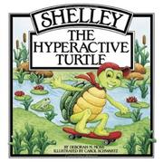 Cover of: Shelley, the hyperactive turtle by Deborah M. Moss