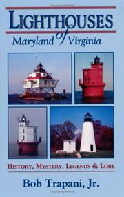 Cover of: Lighthouses of Maryland and Virginia by Bob Trapani