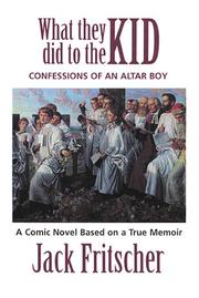 Cover of: What They Did to the Kid by Jack Fritscher