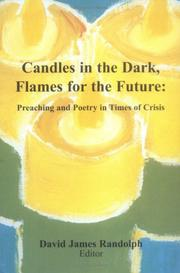 Cover of: Candles in the Dark, Flames for the Future | David James Randolph