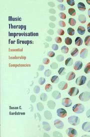 Cover of: Music Therapy Improvisation for Groups | Susan C. Gardstrom