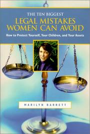 Cover of: The 10 biggest legal mistakes women can avoid by Marilyn Barrett