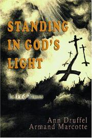 Cover of: Standing In God's Light | Ann Druffel - Armand Marcotte