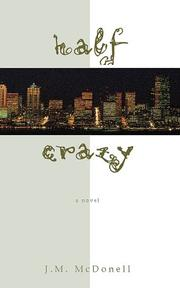 Cover of: Half Crazy | J. M. McDonell