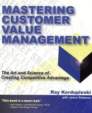Cover of: Mastering Customer Value Management | Ray Kordupleski