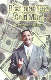 Cover of: Discover your gold mind | David L. Shabazz